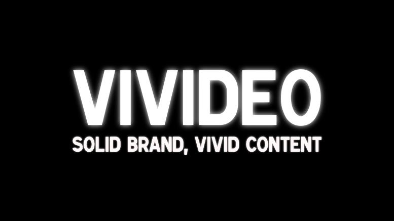 VIVIDEO Solid Brand Vivid Content